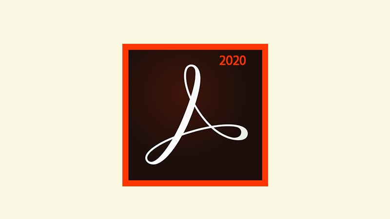 Download Adobe Acrobat Reader DC 2020 Full Version PC