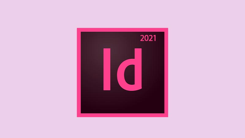 Download Adobe InDesign CC 2021 Full Version Crack Windows PC